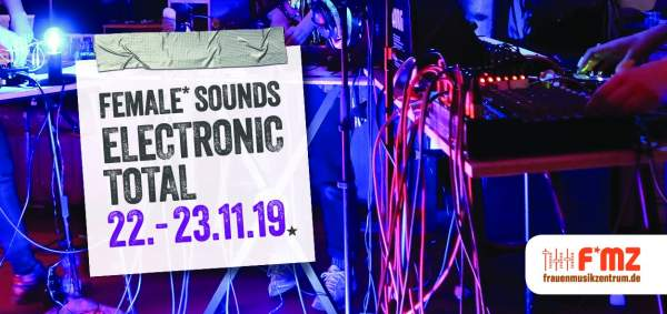 Veranstaltungstipp: Female Sounds – Electronic Total