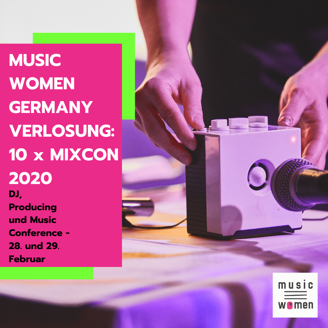 Music Women Germany verlost 10 MIXCON Tickets!