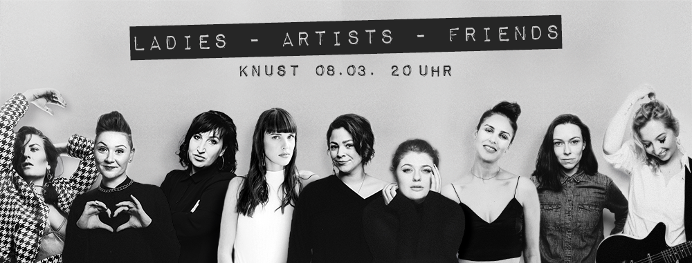 Weltfrauen*tag: Ladies.Artists.Friends 2020