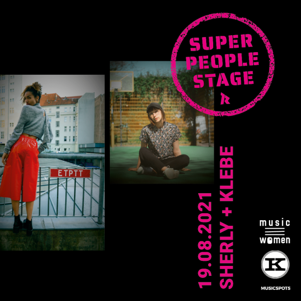 SUPER PEOPLE STAGE : Sherly + klebe am 19.8.21